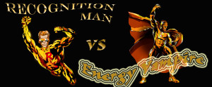 NEW Recognition Man vs Energy Vampira
